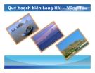 Tiểu luận:Quy hoạch biển Long Hải – Vũng Tàu