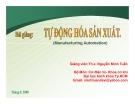 Tự động hóa sản xuất - TS Nguyễn Minh Tuấn