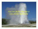 Chương 5.4: Tác dụng địa chất của nước dưới đất