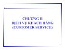 Chương 2: Dịch vụ khách hàng
