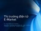 Thị trường điện tử E-Market -  Nguyễn Huy Hoàng