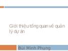 Tổng quan quản lý dự án phần mềm - Bùi Minh Phung