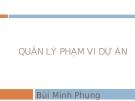 Quản lý phạm vi dự án - Bùi Minh Phung