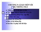 Chương 9: Giao tiếp với hệ thống File
