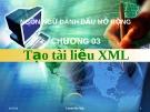 Ngôn ngữ đánh dấu mở rộng -  Chương 03 Tạo tài liệu XML
