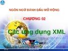 Ngôn ngữ đánh dấu mở rộng - Chương 02 Ứng dụng XML