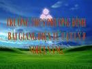 Bài giảng Vật lý 8 bài 21:  Nhiệt năng