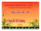 Bài giảng Tiếng Việt 1 bài 85 bài: Học vần ĂP – ÂP
