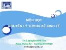 Bài giảng Nguyên lý thống kê kinh tế: Chương 7 (Chỉ số) - ThS. Nguyễn Minh Thu