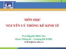Bài giảng Nguyên lý thống kê kinh tế: Chương 1 (Những vấn đề chung về thống kê học) - ThS. Nguyễn Minh Thu