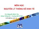 Bài giảng Nguyên lý thống kê kinh tế: Chương 2 (Nguyên lý thống kê kinh tế) - ThS. Nguyễn Minh Thu