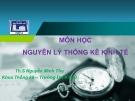 Bài giảng Nguyên lý thống kê kinh tế: Chương 6 (Phân tích dãy số thời gian) - ThS. Nguyễn Minh Thu