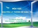 Bài giảng Nguyên lý thống kê kinh tế: Chương 8 (Điều tra chọn mẫu) - ThS. Nguyễn Minh Thu