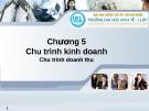 Hệ thống thông tin kế toán -  Chương 5 Chu trình kinh doanh,  chu trình doanh thu