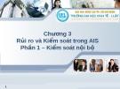 Hệ thống thông tin kế toán - Rủi ro và Kiểm soát trong AIS Chương 3