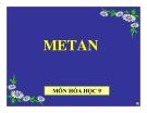 Bài giảng Hóa học 9 bài 36: Metan