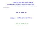 Bài giảng Đại số tuyến tính (ĐH Bách khoa Tp.HCM) -  Chương 4 Không gian vec tơ (tt)
