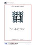 Giáo trình Vật liệu kỹ thuật - Th.s Lê Văn Cương