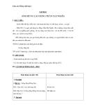 Giáo án Tiếng Việt 4 tuần 21 bài: Tập đọc - Anh hùng Lao động Trần Đại Nghĩa