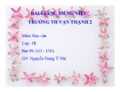 Bài giảng Tiếng Việt 1 bài 99: Học vần UƠ - UYA
