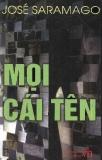 Tác phẩm: Mọi cái tên - Jose Saramago (Phạm Văn dịch)
