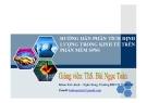 Bài giảng Hướng dẫn phân tích định lượng trong kinh tế trên phần mềm SPSS - Ths. Bùi Ngọc Toản