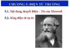 Bài giảng Vật lý đại cương  - Chương 5: Điện từ trường
