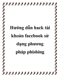 Hướng dẫn hack tài khoản facebook sử dụng phương pháp phishing