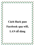 cách hack pass fac qua wifi, lan dễ dàng