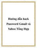 Hướng dẫn hack Password Gmail và Yahoo Tổng Hợp