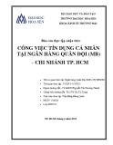 Báo cáo thực tập nhận thức: Công việc tín dụng cá nhân tại ngân hàng quân đội  - Chi nhánh TP. Hồ Chí Minh