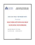 Báo cáo thực tập nhận thức: Hoạt động kế toán giao dịch ngân hàng Vietcombank