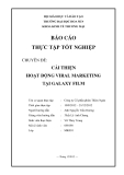 Báo cáo thực tập nhận nhận thức: Cải thiện hoạt động Viral marketing tại Galaxy Film