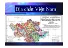 Bài giảng: Địa chất Việt Nam - TS Trần Mỹ Dũng
