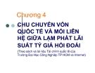 Chu chuyển vốn quốc tế và mối liên hệ giữa lạm phát lãi suất tỷ giá hối đoái  ( Đại học công nghiệp Tp Hồ Chí Minh)