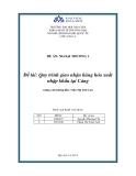 Đề án ngoại thương: Quy trình giao nhận hàng hóa xuất nhập khẩu tại Cảng