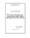 Luận văn tốt nghiệp: Ứng dụng Neurofuzzy trong điều khiển nhiệt độ thông qua Kit At89c52
