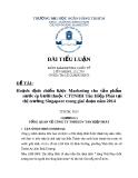 Tiểu luận: Hoạch định chiến lược Marketing cho sản phẩm nước ép bưởi thuộc CTTNHH Tân Hiệp Phát tại thị trường Singapore trong giai đoạn năm 2014