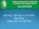 Bài thuyết trình độc học và sức khỏe cộng đồng - Trường ĐH Tài nguyên và môi trường Hà Nội
