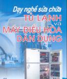 Dạy nghề sửa chữa tủ Lạnh và máy điều hòa dân dụng - Nguyễn Đức Lợi