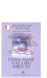 Giáo trình Công nghệ vật liệu điện tử - Nguyễn Công Vân, Trần Văn Quỳnh