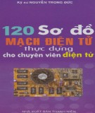 Chuyên viên điện tử và 120 Sơ đồ mạch điện tử thực dụng