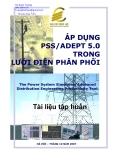Giáo trình tập huấn: Áp dụng PSS/ADEPT 5.0 trong lưới điện phân phối