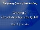 Bài giảng Quản lý môi trường ( TS Đinh Thị Hải Vân) - Chương 2