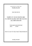 Tóm tắt luận văn thạc sĩ: Nghiên cứu tài sản thương hiệu của trường Đại học Kiến Trúc Đà Nẵng dựa trên sinh viên