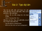 Microsoft Project 2003 - Bài 2: Tạo dự án