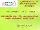 Báo cáo tốt nghiệp: Giải pháp Marketing - Mix nhằm thu hút khách du lịch đến với công ty CP du lịch Việt Đà