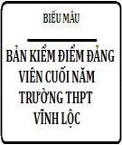 Mẫu bản kiểm điểm đảng viên cuối năm Trường THPT Vĩnh Lộc