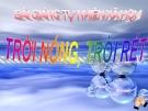 Bài giảng TNXH 1 bài 33: Trời nóng trời rét