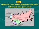 Bài giảng Lịch sử 12 bài 2: Liên Xô các nước Đông Âu (1945 - 1991) Liên Bang Nga (1991 - 2000)